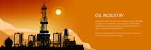 Silhouette Oil Or Natural Gas Drilling Rigs On A Background Of Mountains At Sunset,Silhouette Drilling Platform With Outbuildings And Tanks And Cisterns Banner , Vector Illustration