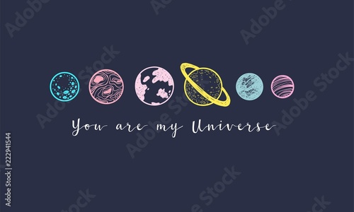 Fotografie, Tablou Love slogan with hand drawn planets. You are my Universe.