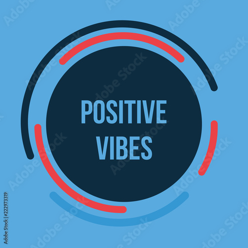 Foto op Canvas Positive Typography Positive vibes. motivation quote. vector concept for design