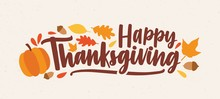 Happy Thanksgiving Festive Phrase Or Wish Handwritten With Calligraphic Script And Decorated By Squash, Fallen Foliage And Acorns. Colorful Autumn Vector Illustration In Flat Style For Holiday Banner.