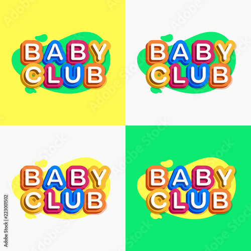 64690d93bce7 Vector baby club logo set colorful style for kids shop