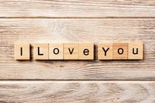 I Love You Word Written On Woo...