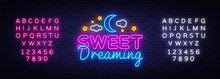 Sweet Dreaming Neon Sign Vecto...