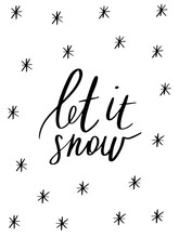 Let It Snow - Hand Drawn Holid...