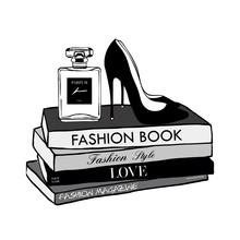 Vector Fashion Illustration. High Heels Shoes, Perfume, Fashion Magazines Books. Hand Drawn Beautiful Concept For Girls. Fashionable Illustration With Stack Of Books, Fashion Magazines In Beauty Style