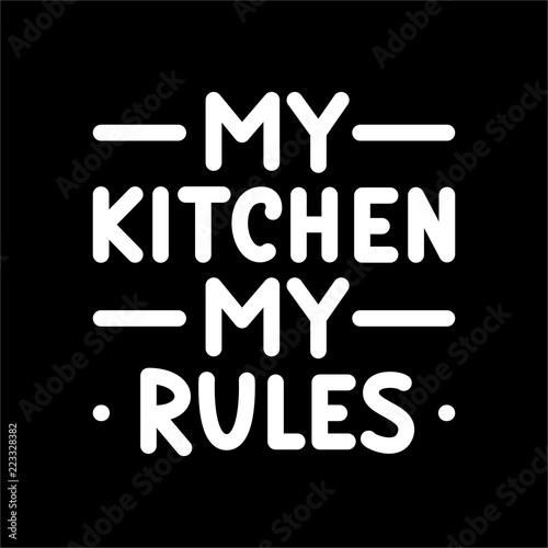 Fotografia My kitchen, my rules