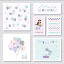 Cute Birthday Cards Set For Girls. With Glitter Elements. Mermaid And Balloons Cartoon Characters. Polka Dots Seamless Pattern.