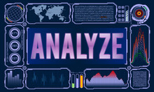 Futuristic User Interface With The Word Analyze. Vector Illustration For Your Design