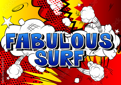 Printed kitchen splashbacks Fabulous Surf - Comic book style word on abstract background.