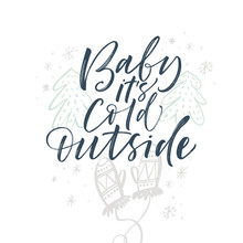 Baby It's Cold Outside Card. H...
