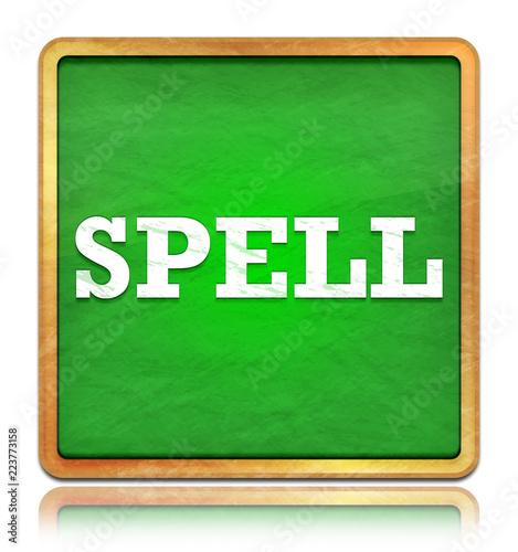 Fotografia, Obraz  Spell green chalkboard square button