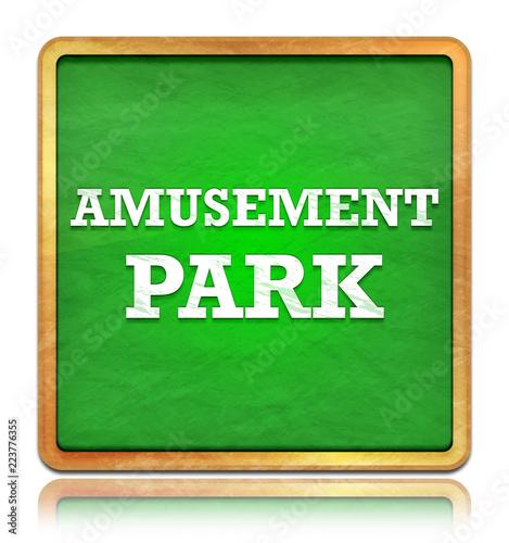 Poster Amusementspark Amusement Park green chalkboard square button