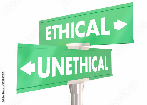 Fotografie, Obraz  Ethical Vs Unethical Behavior Choices 2 Two Road Signs 3d Illustration