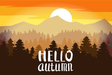 Hello Autumn, Forest, Mountains, Silhouettes Of Pine Trees, Firs, Panorama, Horizon, Lettering, Vector, Illustration, Isolated