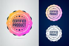 Certified, Quality Guaranteed ...
