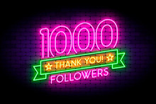1000 Followers Neon Sign On The Wall.