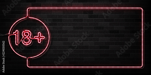 Photographie  Vector realistic isolated neon sign of 18+ frame logo for decoration and covering on the wall background