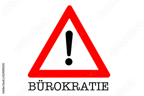 Fotografía  Bürokratie Warnschild