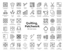 Quilting & Patchwork. Supplies And Accessories For Sewing Quilts From Fabric Squares & Blocks. Different Tools, Patterns For Quilters. Vector Line Icon Set. Isolated On White Background.
