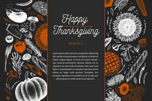 Happy Thanksgiving Day Design Template. Vector Hand Drawn Illustrations On Chalk Board. Greeting Thanksgiving Card In Retro Style. Frame With Harvest, Vegetables, Pastry, Bakery. Autumn Background.
