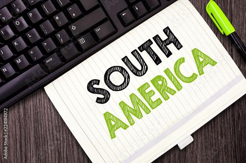 Fotografía  Text sign showing South America