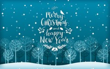Merry Christmas And Happy New Year Lettering On Background With Winter Landscape. Silhouettes Of Trees In A Fairy Forest Under A Snowfall. Holiday Vector Illustration.