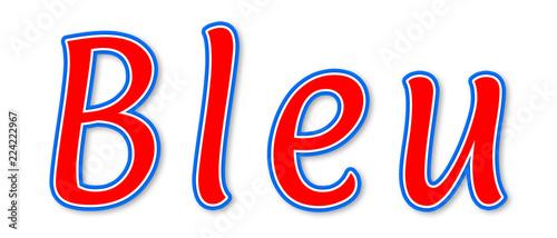 Photo  Bleu - elegant red text written on white background