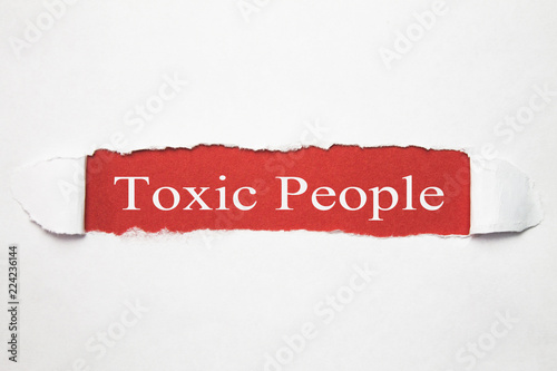 Fotografie, Obraz  Word Toxic People on torn paper.
