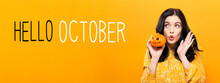 Hello October With Young Woman...