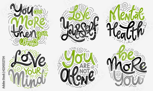 In de dag Positive Typography Motivational and Inspirational quotes sets for Mental Health Day. You are more then your illness, love yourself, love your mind, you are not alone, be more you. Design for print, poster, t-shirt.