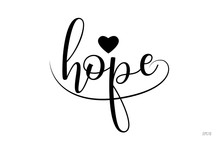 Hope Typography Text With Love...
