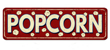 Popcorn  Vintage Rusty Metal Sign