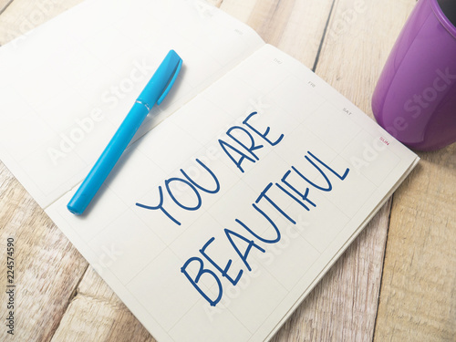 Fotografía  You Are Beautiful, Motivational Words Quotes Concept