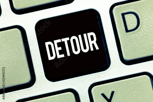 Fotografie, Obraz  Word writing text Detour