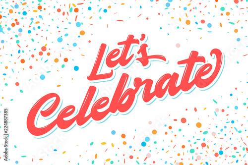 Obraz Let's celebrate banner. Vector lettering. - fototapety do salonu