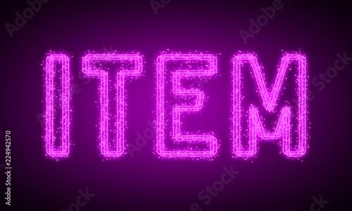 Fotografie, Obraz  ITEM - pink glowing text at night on black background