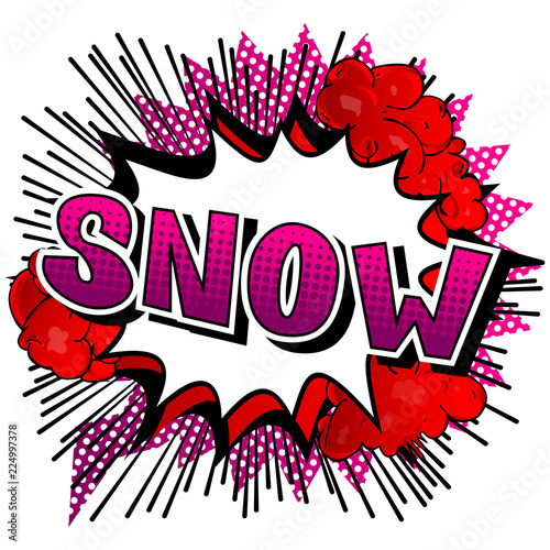 Papiers peints Visage de femme Snow - Vector illustrated comic book style phrase.