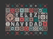 Vector Greeting Card With Lettering Feliz Navidad (Merry Christmas, Spanish) With Patterns On A Black Background.