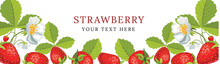 Vector Strawberry Horizontal Banner With Flowers. Vector