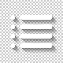 Simple List Menu Icon. White Icon With Shadow On Transparent Bac