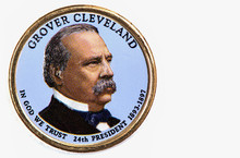 Grover Cleveland Presidential Dollar, USA Coin A Portrait Image Of GROVER CLEVELAND In God We Trust 24th PRESIDENT 1893-1897 On $1 United Staten Of Amekica, Close Up UNC Uncirculated - Collection