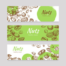 Eating Nuts And Seeds Banners. Healthy Food Banner Set In Engraving Style. Poster With Nuts Vintage Drawing, Vector Illustration