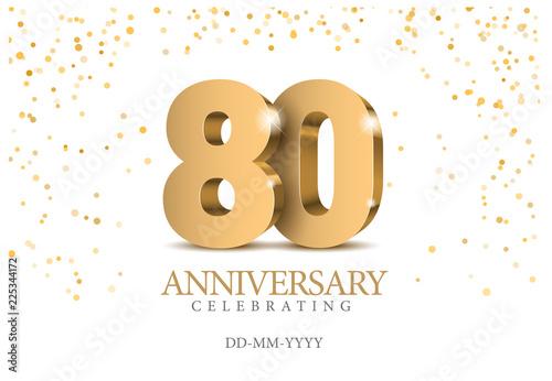 Fotografia  Anniversary 80. gold 3d numbers.