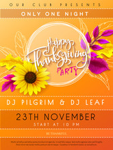 Vector Illustration Of Thanksgiving Party Poster With Hand Lettering Label - Happy Thanksgiving - With Bright Autumn Leaves And Sunflower