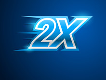 2x Faster. Blue Vector Sign