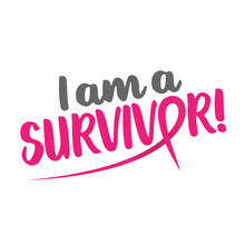 I Am A Survivor (Breast Cancer...