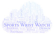 Sports Wrist Watch word cloud.
