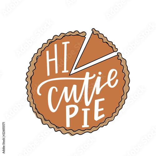 Photo  Hi cutie pie