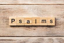 Psalms Word Written On Wood Block. Psalms Text On Table, Concept