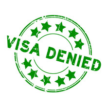 Grunge Green Visa Denied With ...
